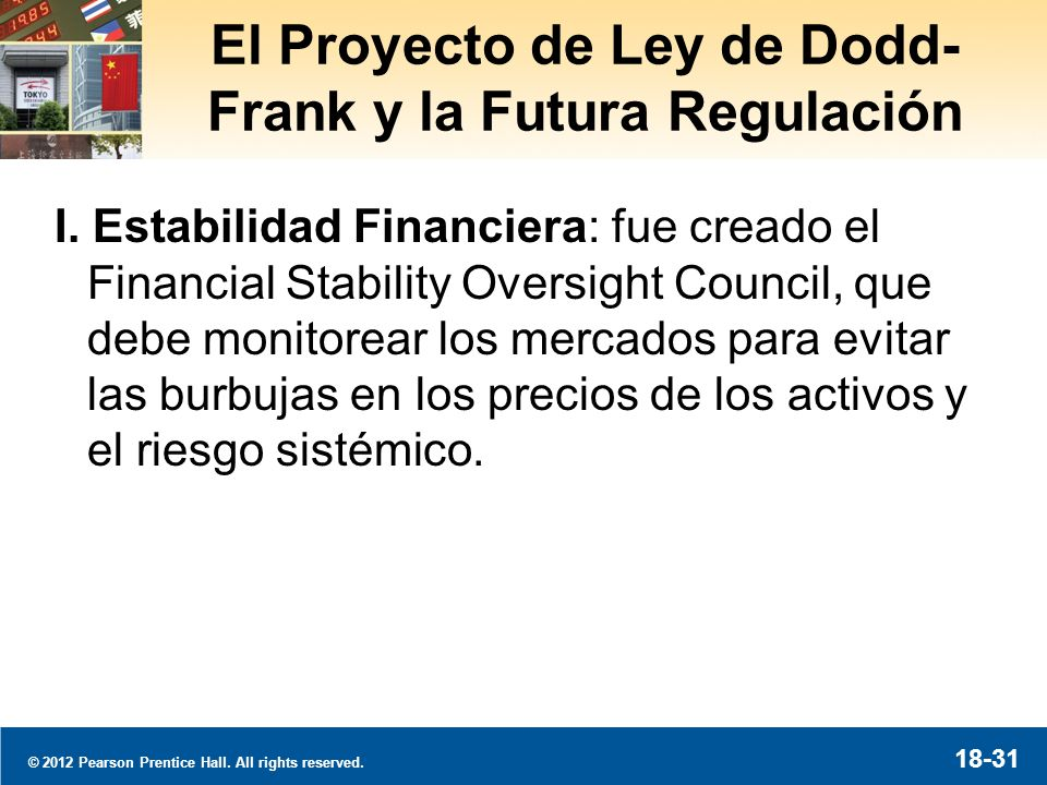 El Proyecto de Ley de Dodd-Frank y la Futura Regulación