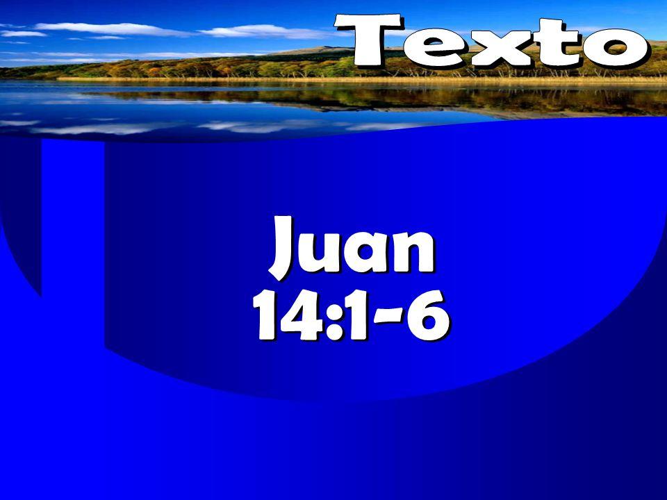 Texto Juan 14:1-6