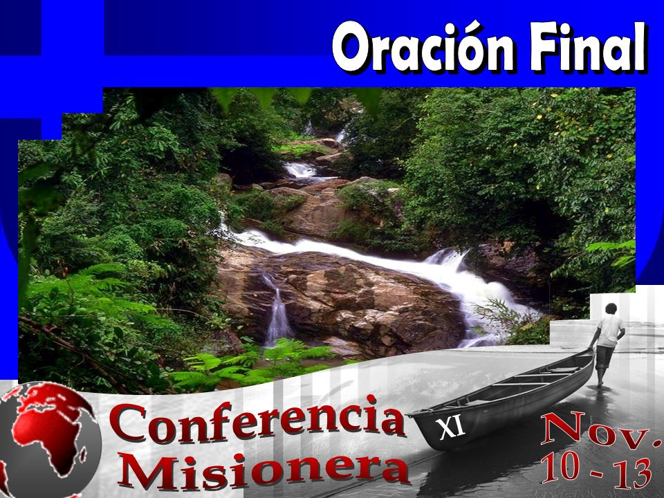 Oración Final Conferencia Nov. XI Misionera 10 - 13