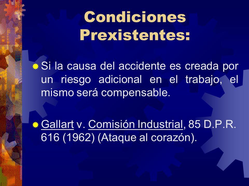 Condiciones Prexistentes: