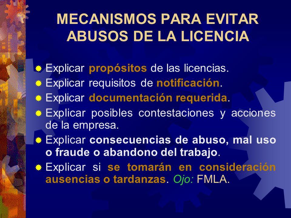 MECANISMOS PARA EVITAR ABUSOS DE LA LICENCIA