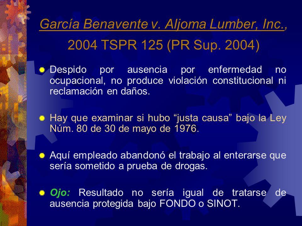 García Benavente v. Aljoma Lumber, Inc., 2004 TSPR 125 (PR Sup. 2004)