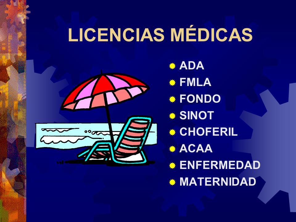 LICENCIAS MÉDICAS ADA FMLA FONDO SINOT CHOFERIL ACAA ENFERMEDAD