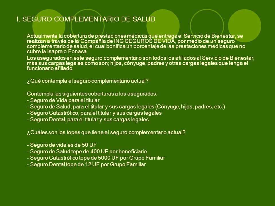 I. SEGURO COMPLEMENTARIO DE SALUD