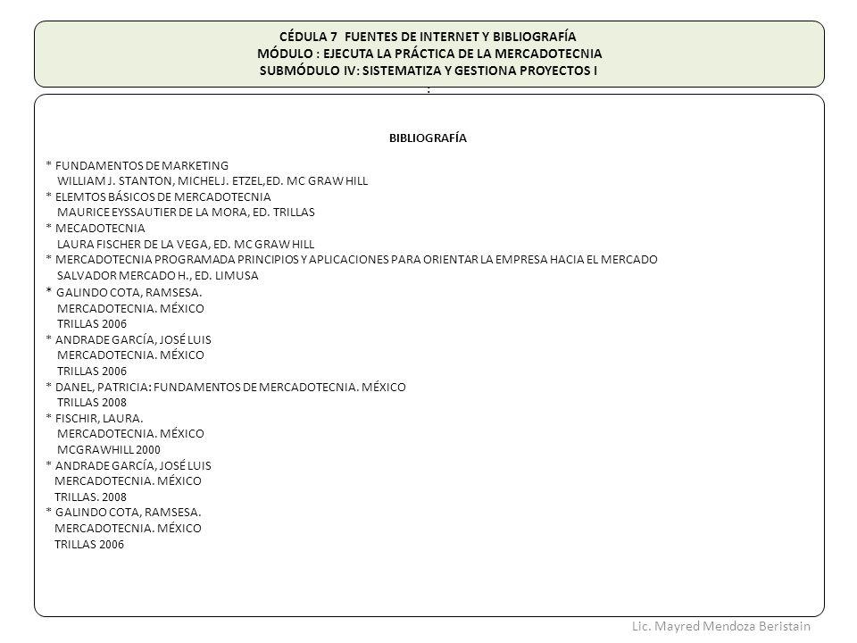 CÉDULA 7 FUENTES DE INTERNET Y BIBLIOGRAFÍA