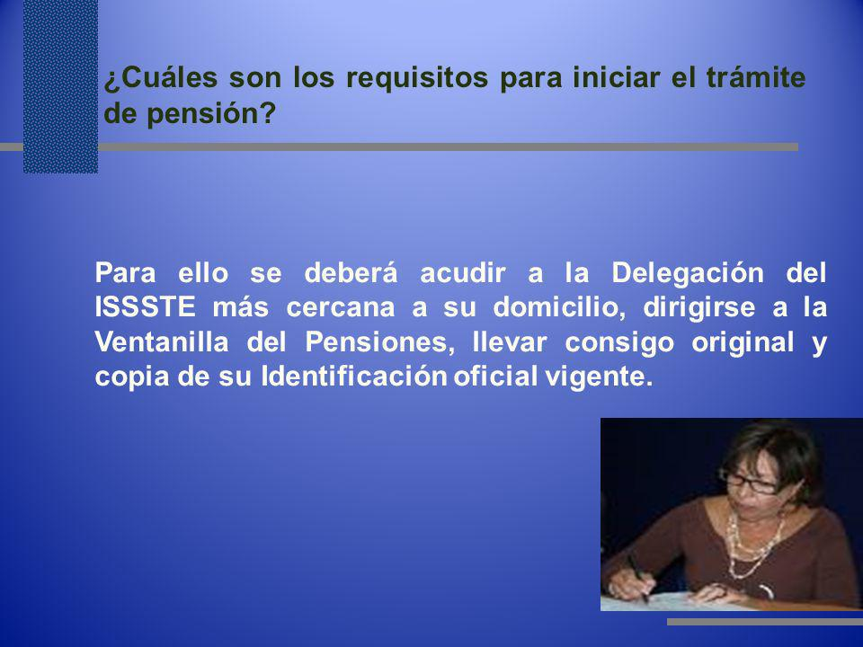 ¿Cuáles son los requisitos para iniciar el trámite de pensión