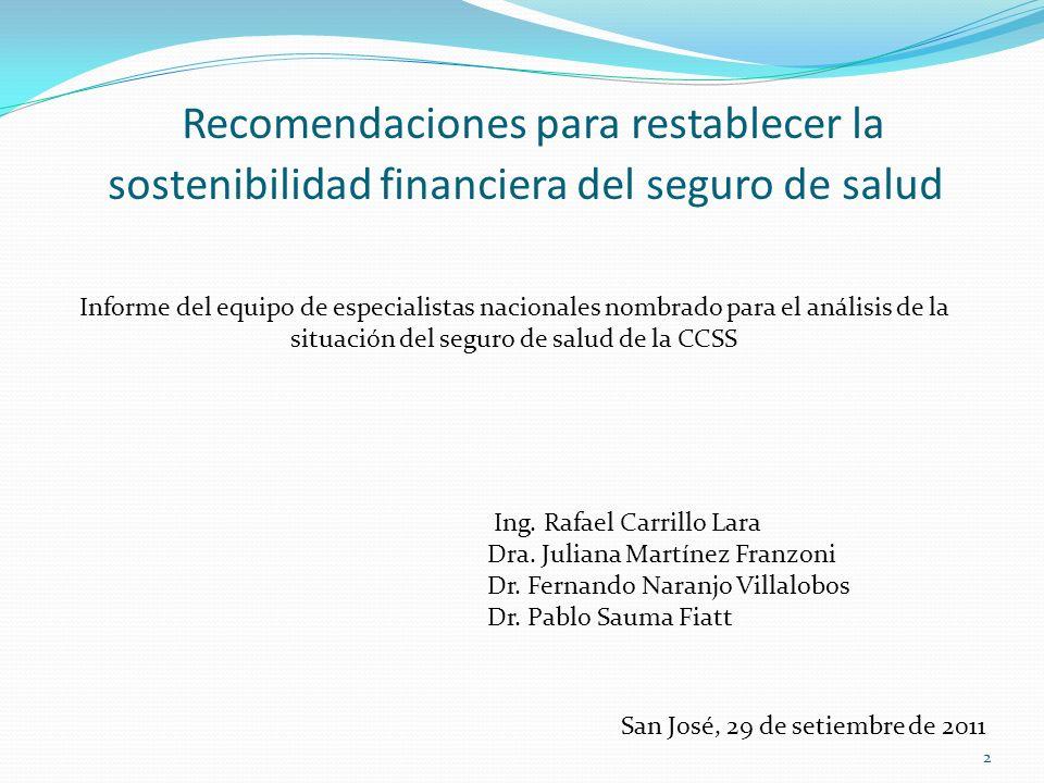 Recomendaciones para restablecer la sostenibilidad financiera del seguro de salud