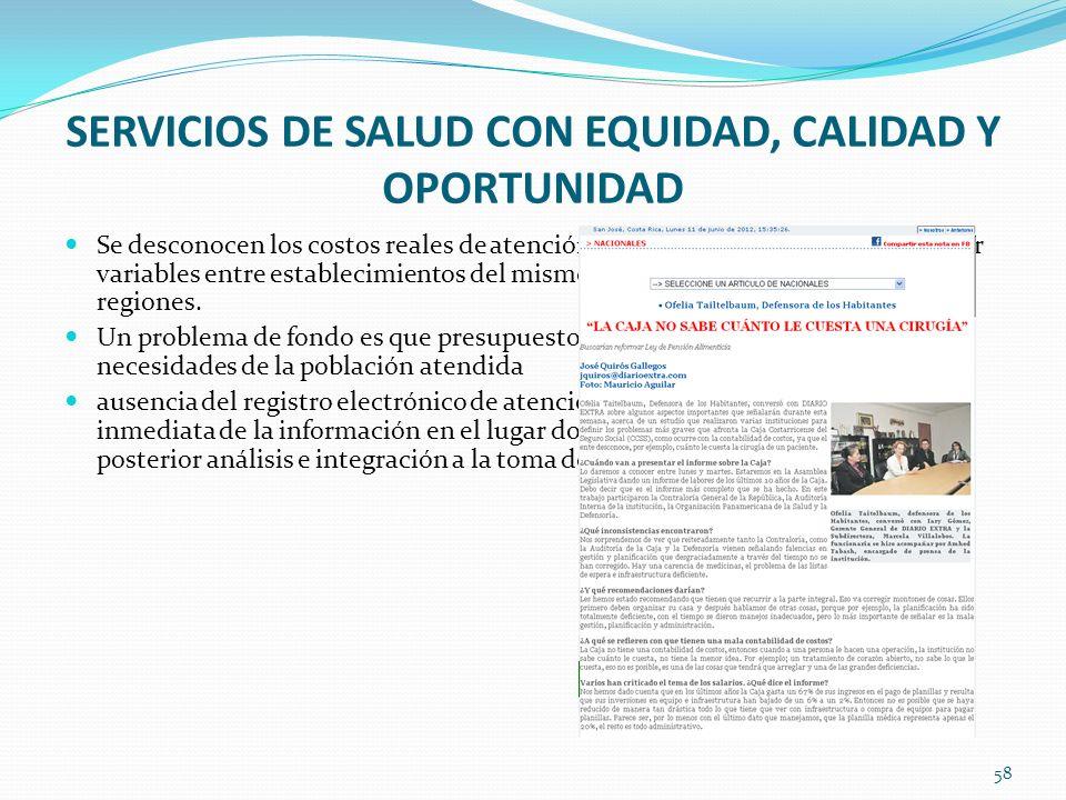 SERVICIOS DE SALUD CON EQUIDAD, CALIDAD Y OPORTUNIDAD