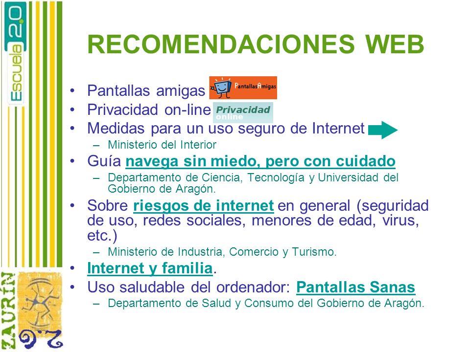 RECOMENDACIONES WEB Pantallas amigas Privacidad on-line