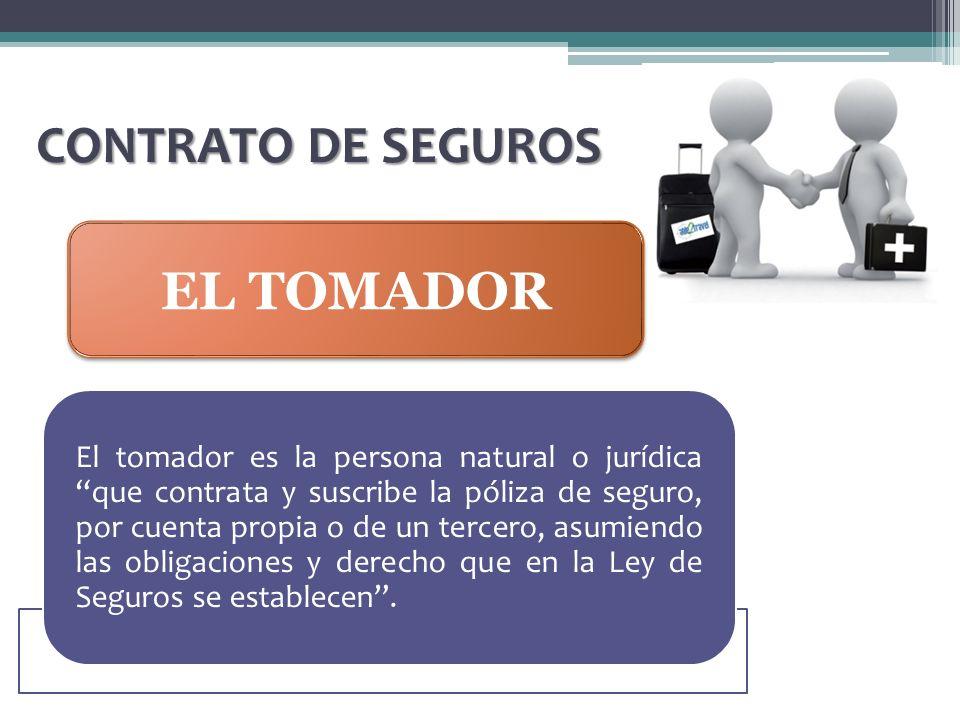 CONTRATO DE SEGUROS EL TOMADOR