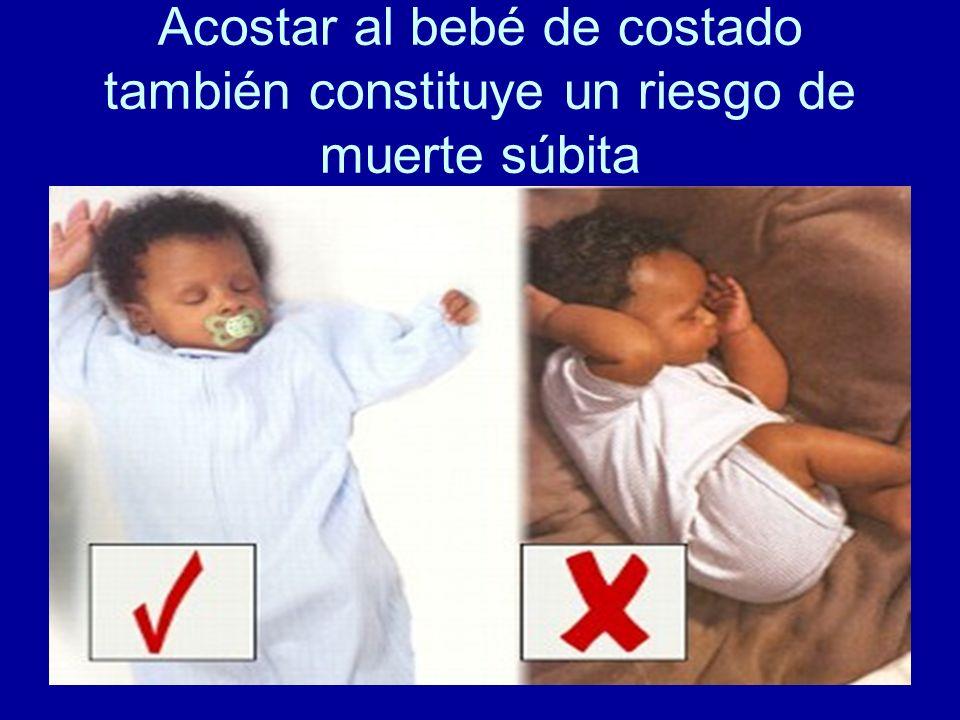 Acostar al bebé de costado también constituye un riesgo de muerte súbita