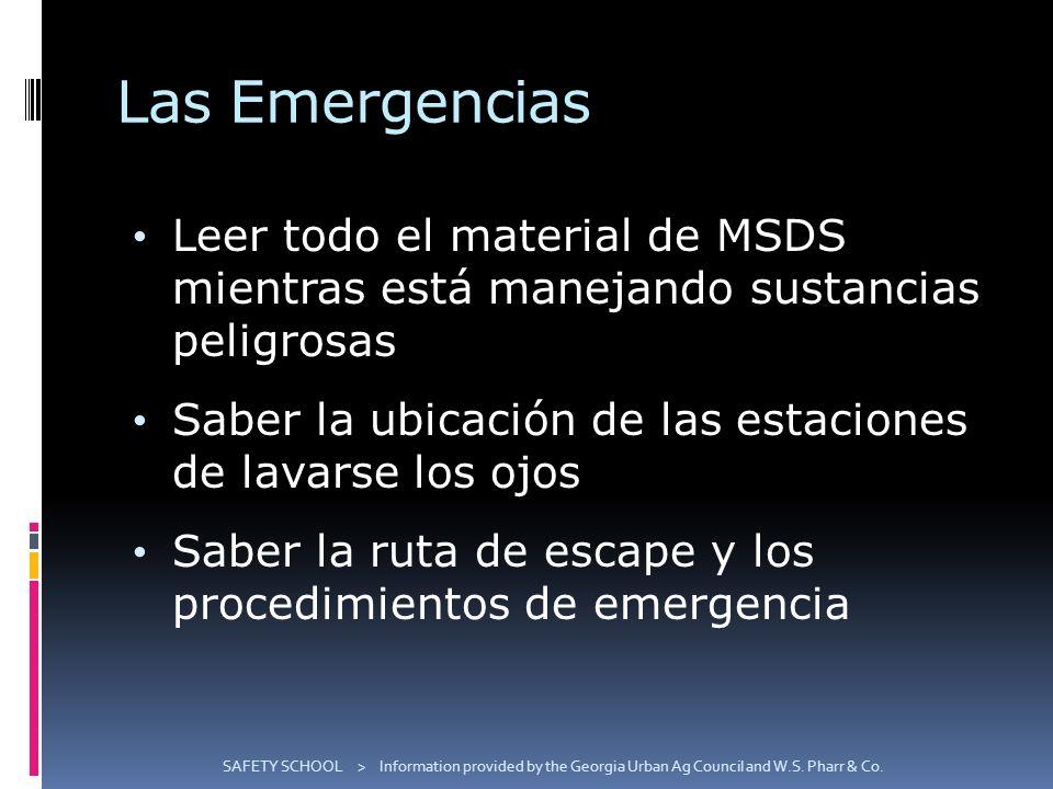 Las Emergencias Leer todo el material de MSDS mientras está manejando sustancias peligrosas.