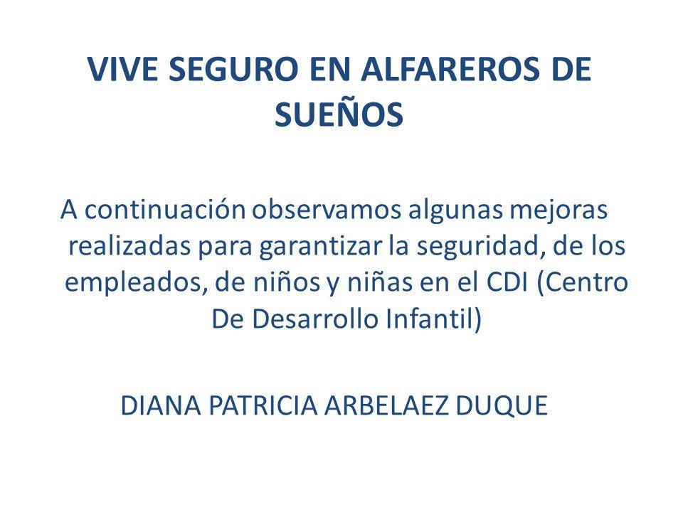 VIVE SEGURO EN ALFAREROS DE SUEÑOS