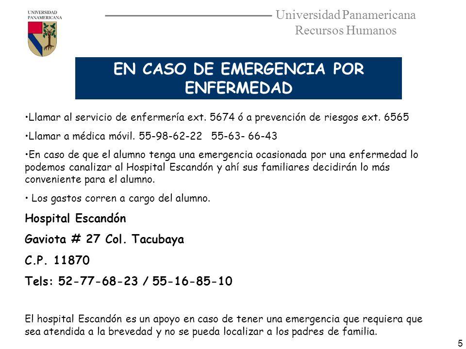 EN CASO DE EMERGENCIA POR ENFERMEDAD