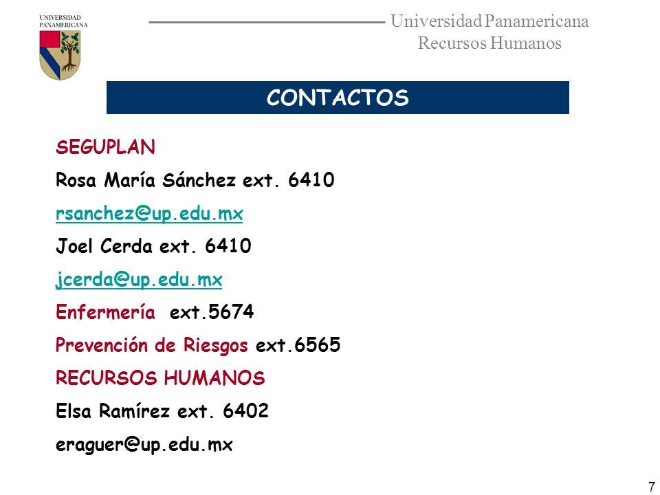 CONTACTOS SEGUPLAN Rosa María Sánchez ext. 6410 rsanchez@up.edu.mx