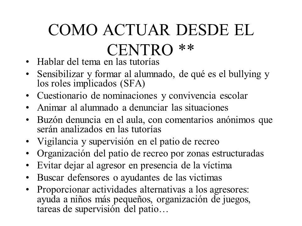 COMO ACTUAR DESDE EL CENTRO **