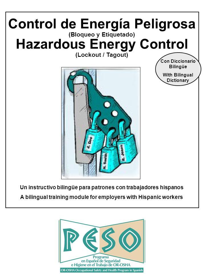 Control de Energía Peligrosa Hazardous Energy Control