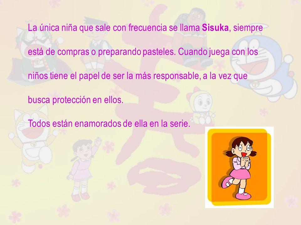 La única niña que sale con frecuencia se llama Sisuka, siempre