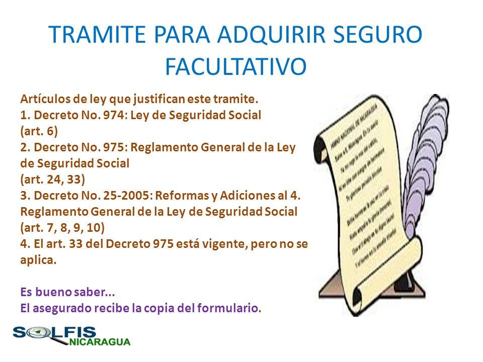 TRAMITE PARA ADQUIRIR SEGURO FACULTATIVO