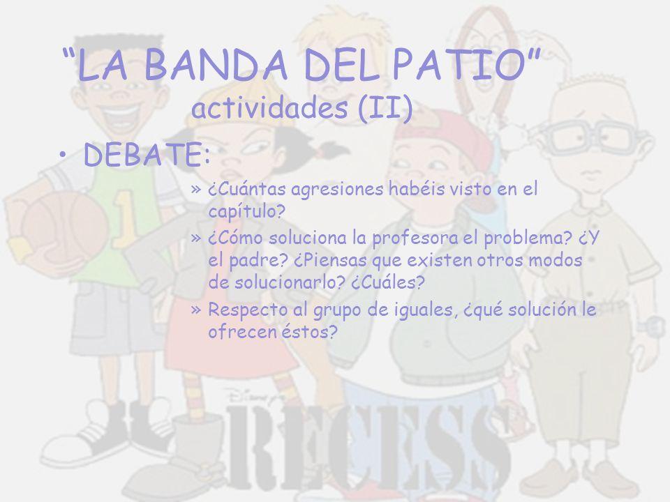 LA BANDA DEL PATIO actividades (II)