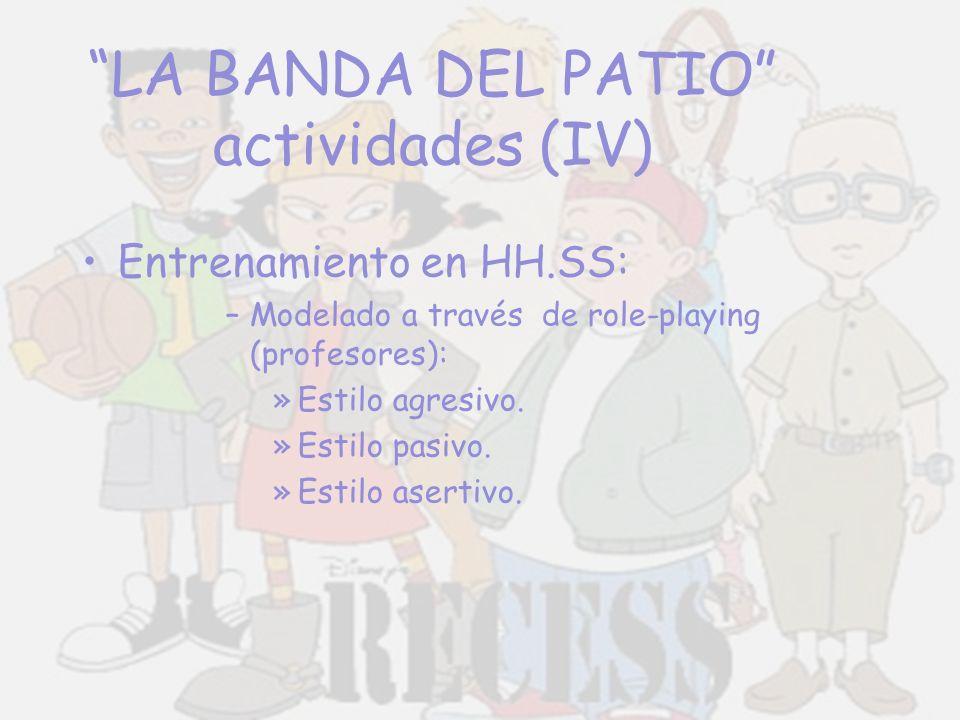 LA BANDA DEL PATIO actividades (IV)