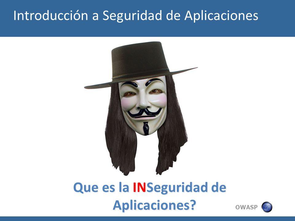 Que es la INSeguridad de Aplicaciones