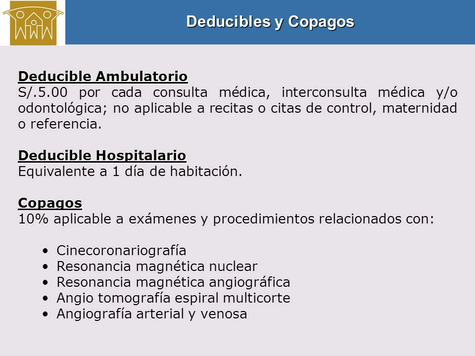 Deducibles y Copagos Deducible Ambulatorio