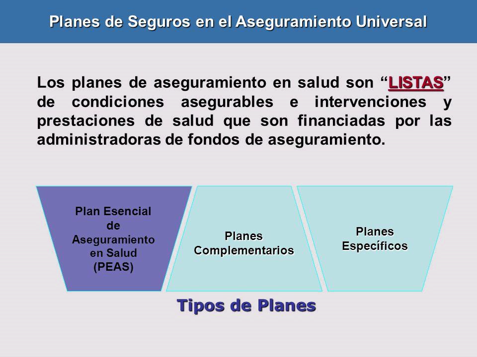 Planes de Seguros en el Aseguramiento Universal