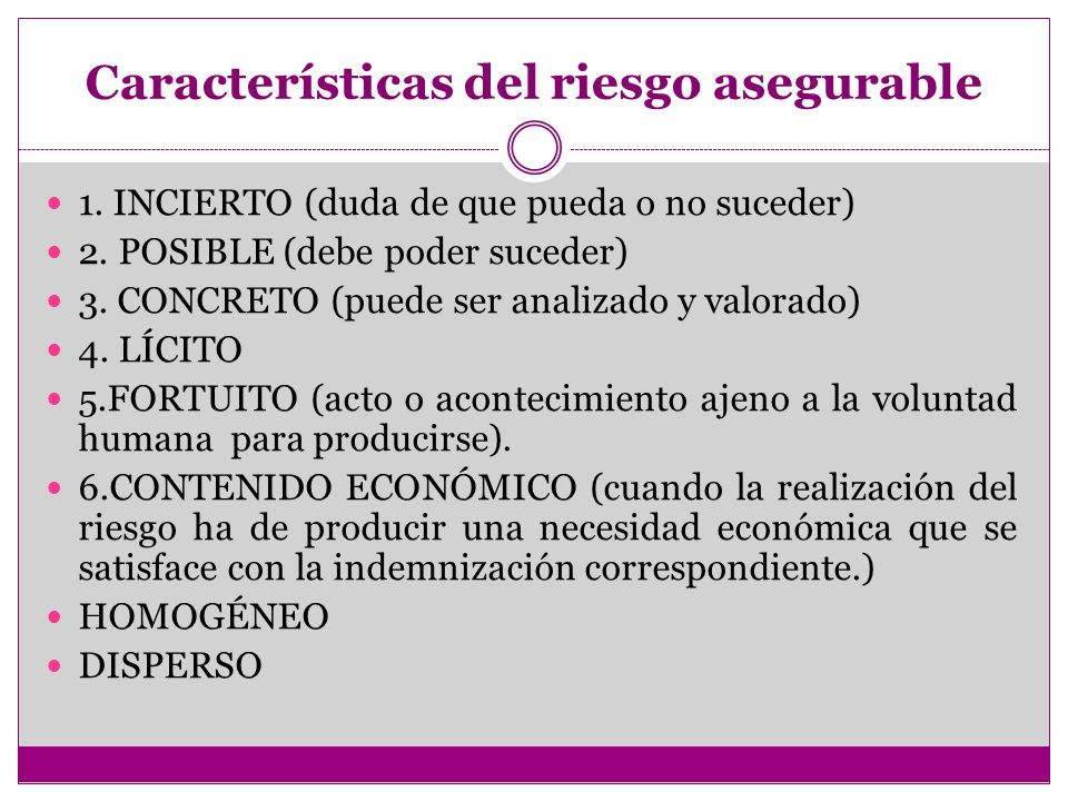 Características del riesgo asegurable