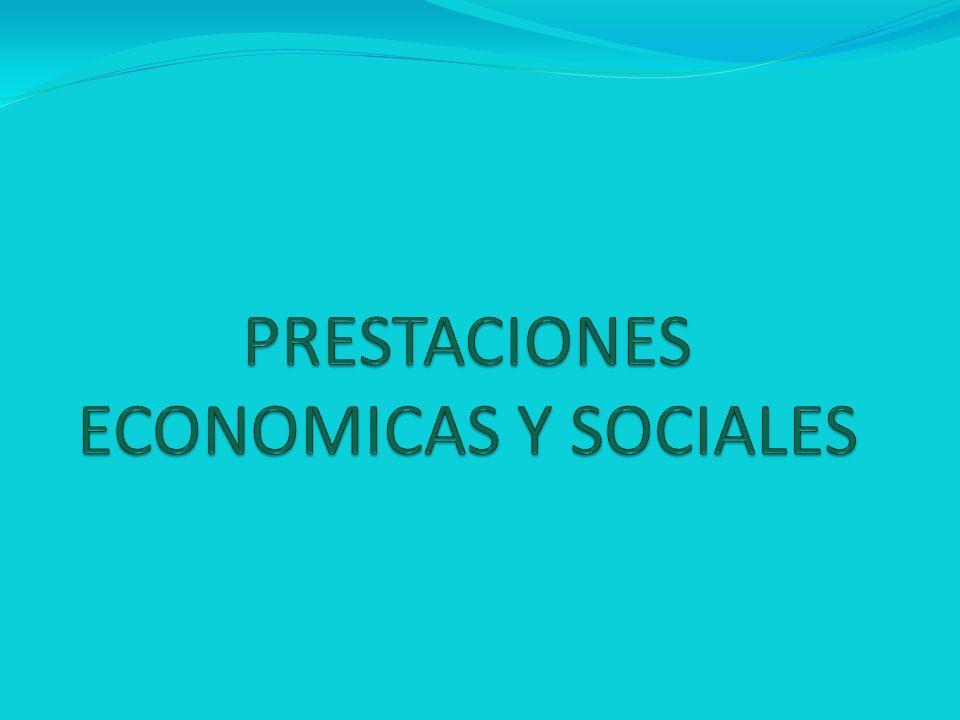 PRESTACIONES ECONOMICAS Y SOCIALES