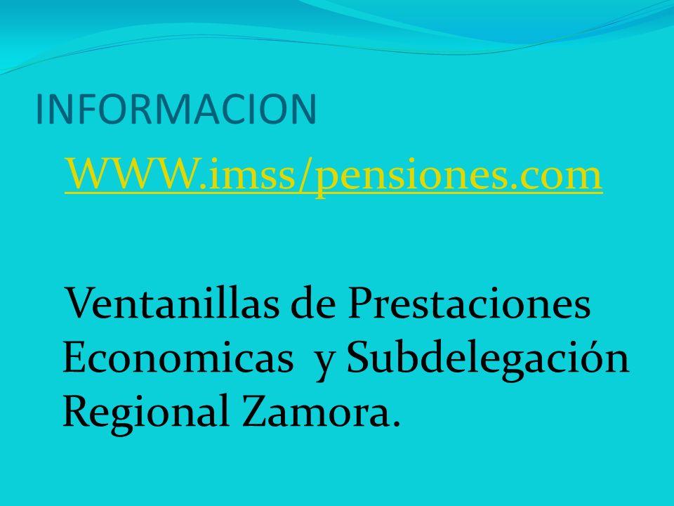 INFORMACION WWW.imss/pensiones.com