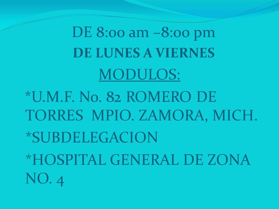*U.M.F. No. 82 ROMERO DE TORRES MPIO. ZAMORA, MICH. *SUBDELEGACION