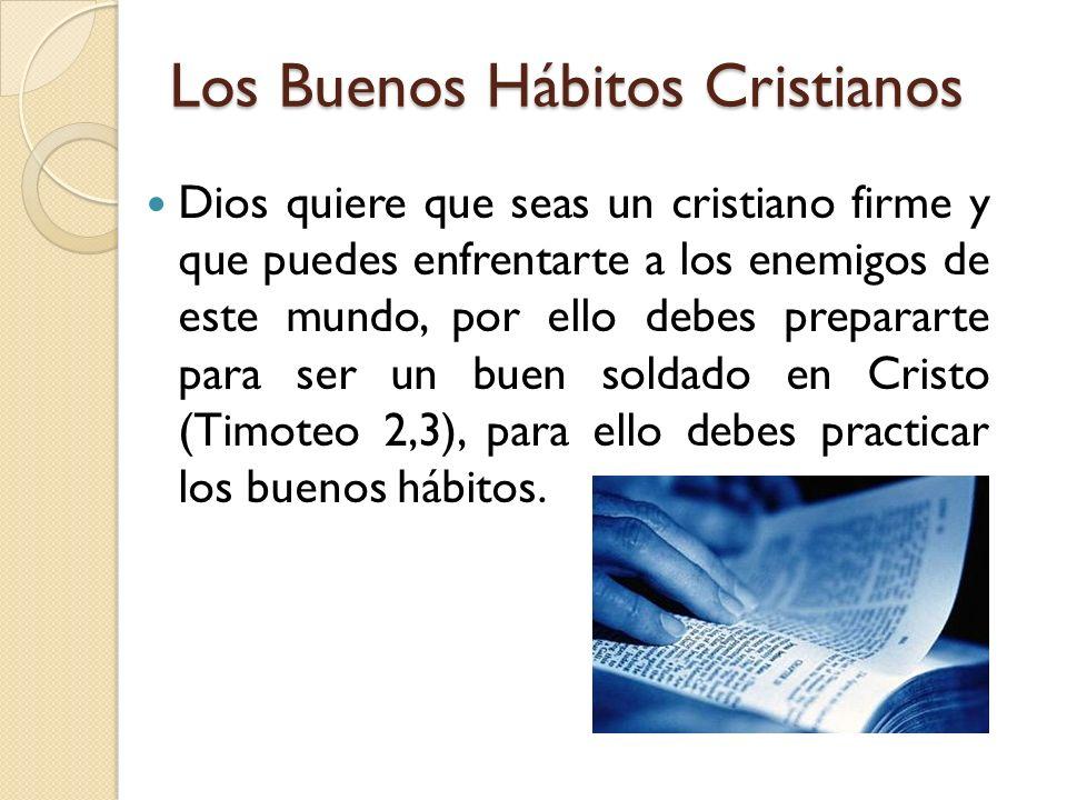 Los Buenos Hábitos Cristianos