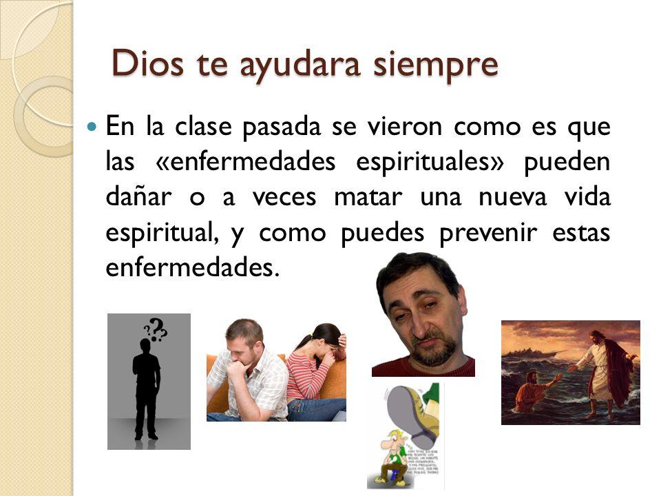 Dios te ayudara siempre