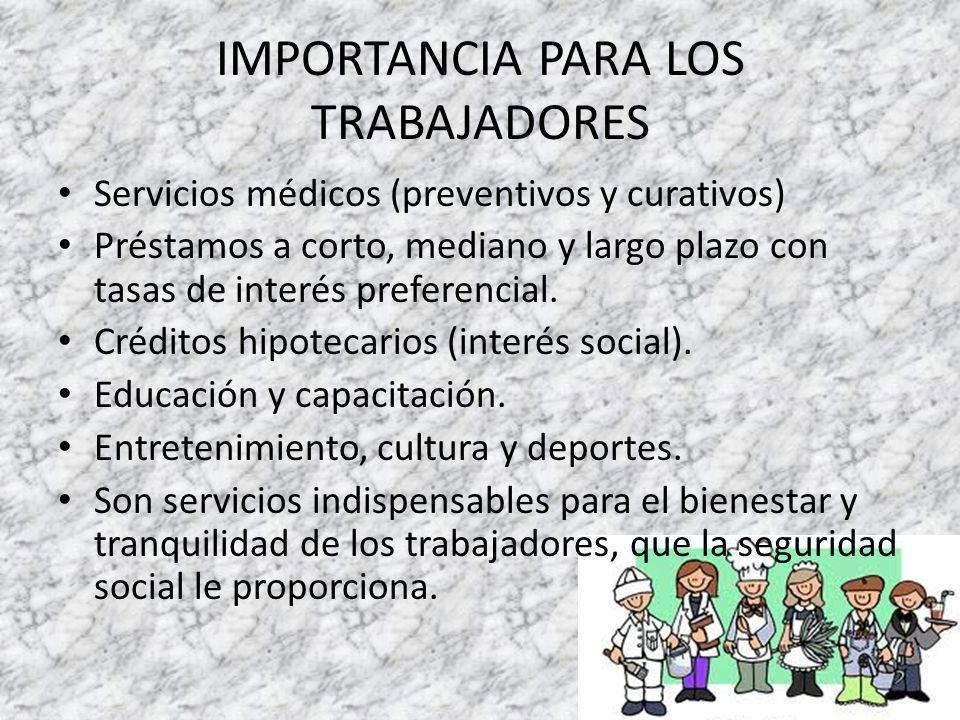 IMPORTANCIA PARA LOS TRABAJADORES