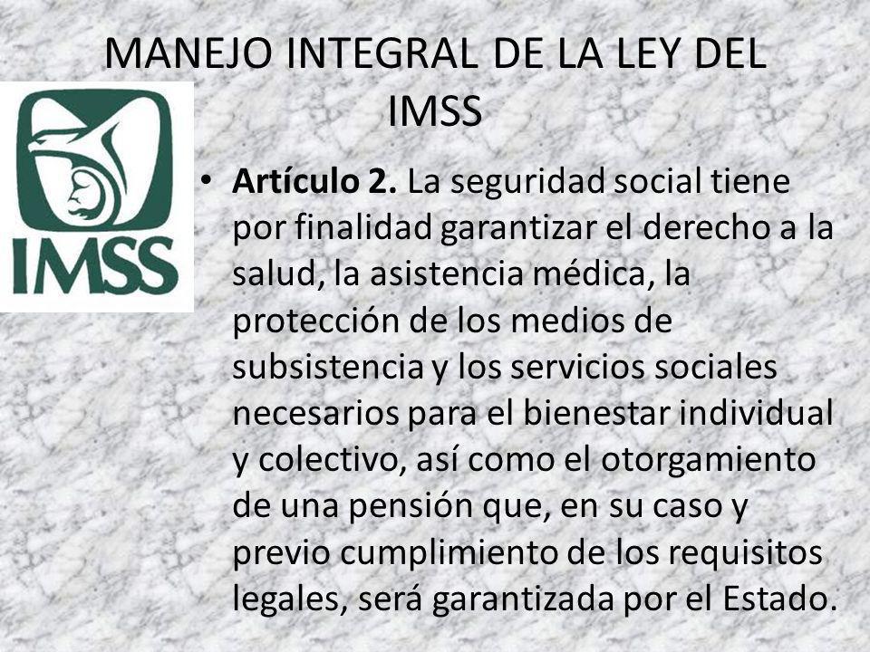 MANEJO INTEGRAL DE LA LEY DEL IMSS