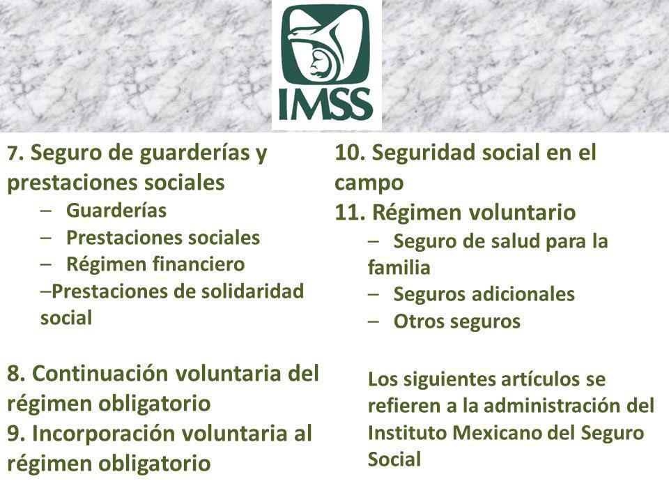 10. Seguridad social en el campo 11. Régimen voluntario