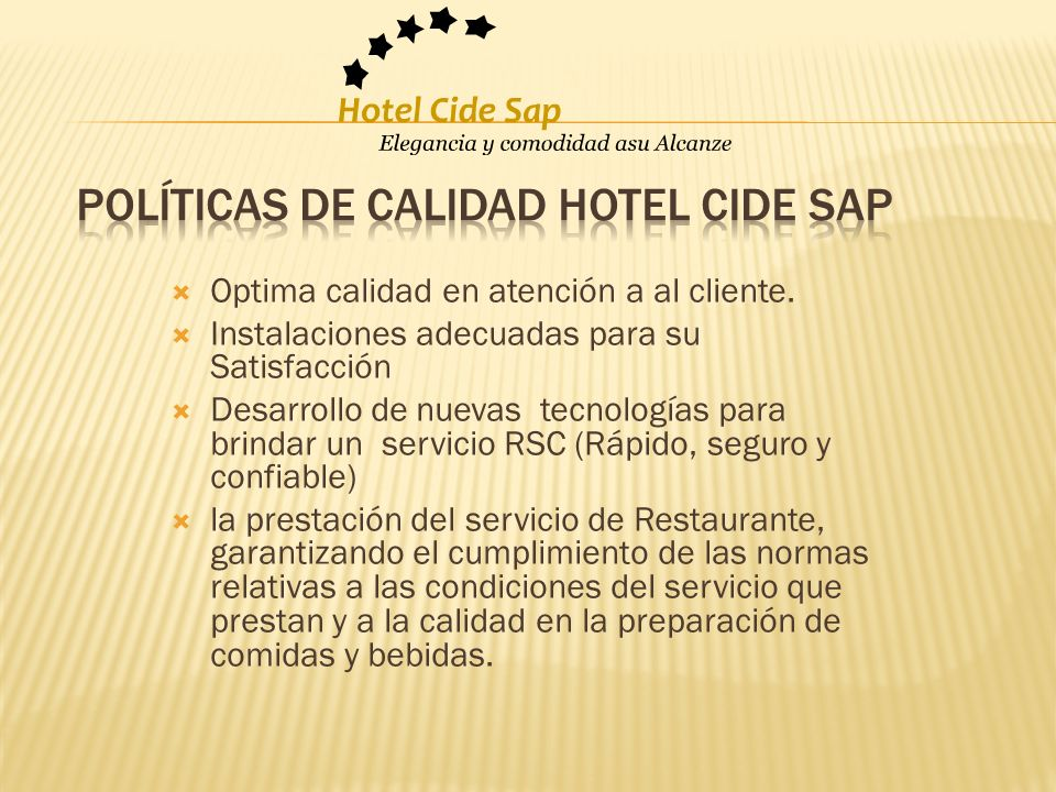 Políticas de calidad Hotel cide sap
