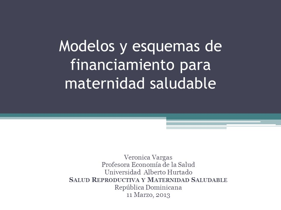 Modelos y esquemas de financiamiento para maternidad saludable