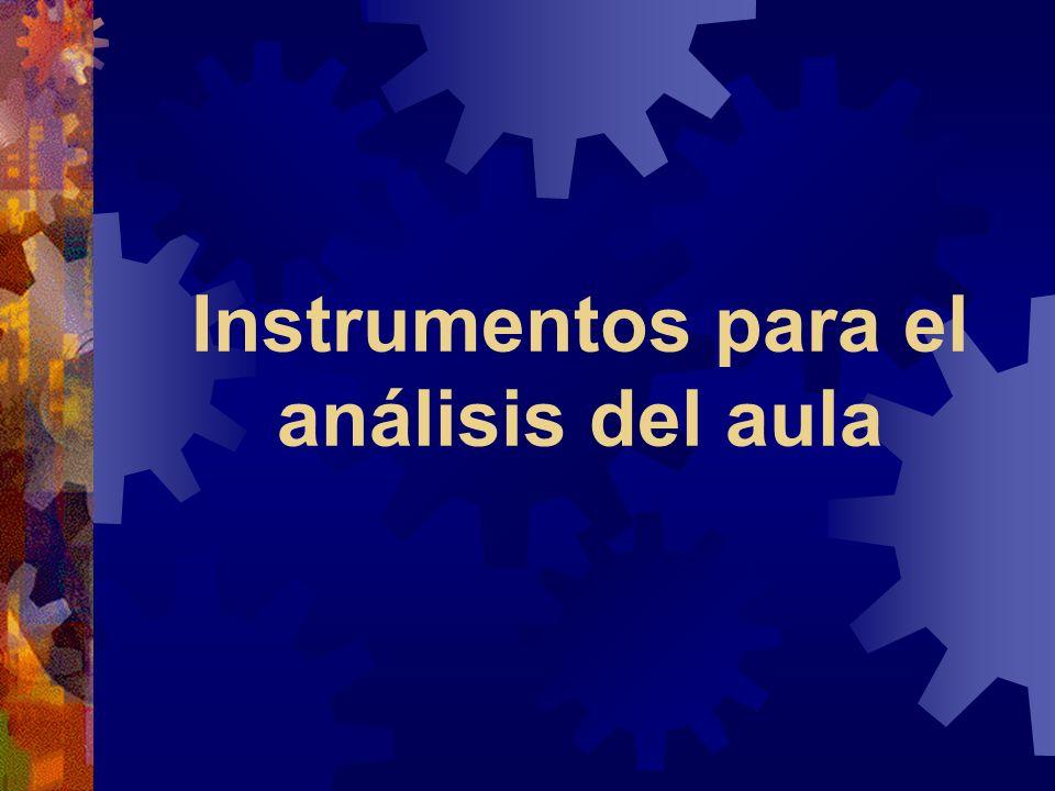 Instrumentos para el análisis del aula