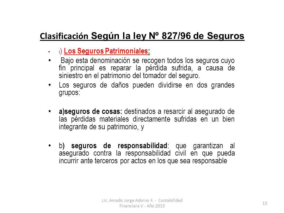 Clasificación Según la ley Nº 827/96 de Seguros