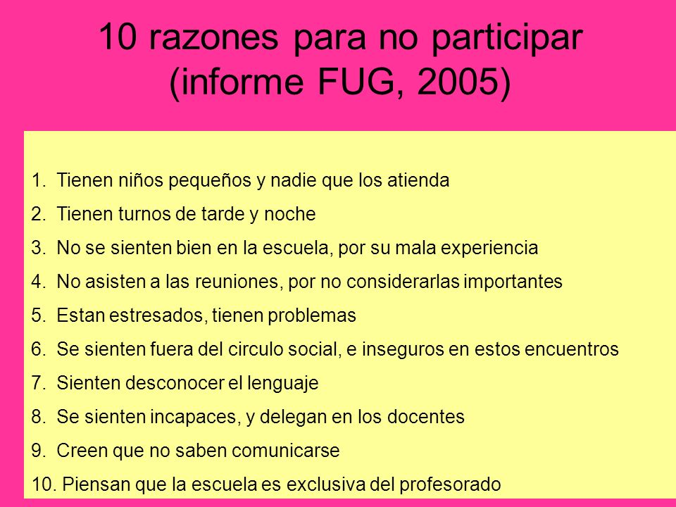 10 razones para no participar (informe FUG, 2005)