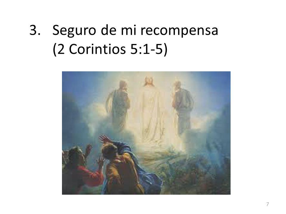 Seguro de mi recompensa (2 Corintios 5:1-5)