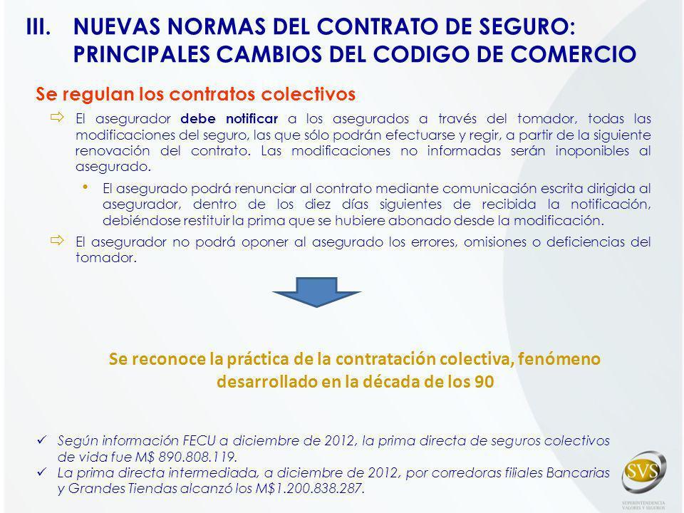 NUEVAS NORMAS DEL CONTRATO DE SEGURO: PRINCIPALES CAMBIOS DEL CODIGO DE COMERCIO