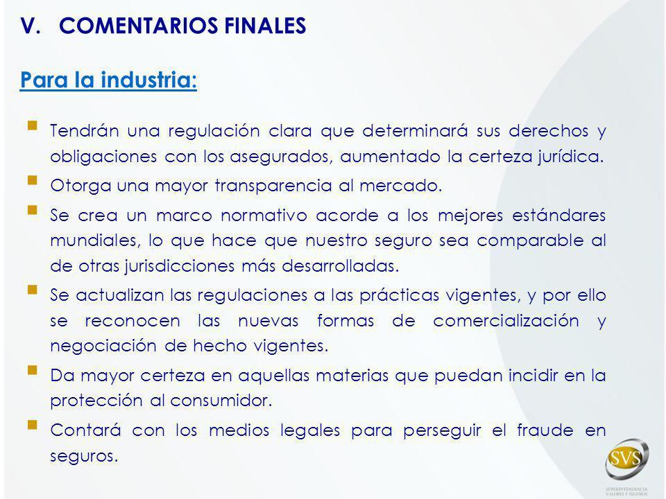 COMENTARIOS FINALES Para la industria: