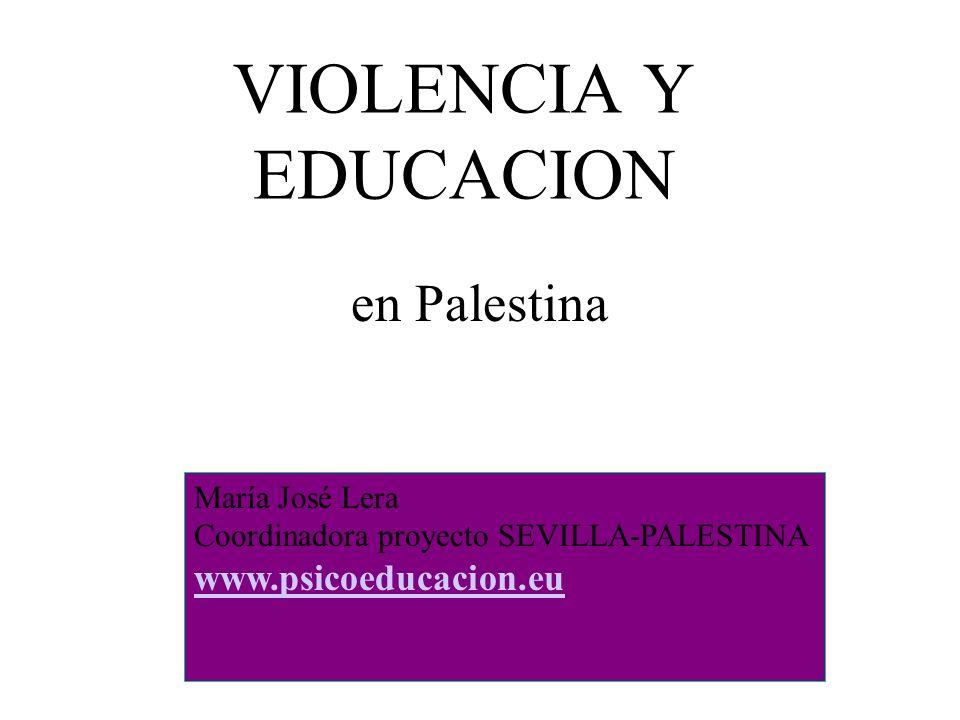 VIOLENCIA Y EDUCACION en Palestina www.psicoeducacion.eu