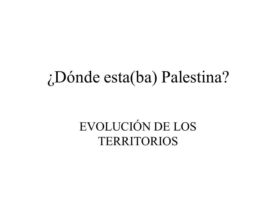 ¿Dónde esta(ba) Palestina