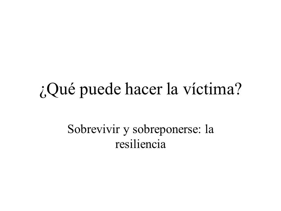 ¿Qué puede hacer la víctima