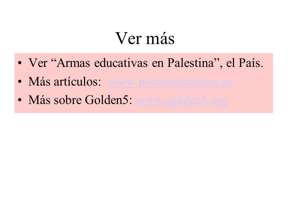 Ver más Ver Armas educativas en Palestina , el País.