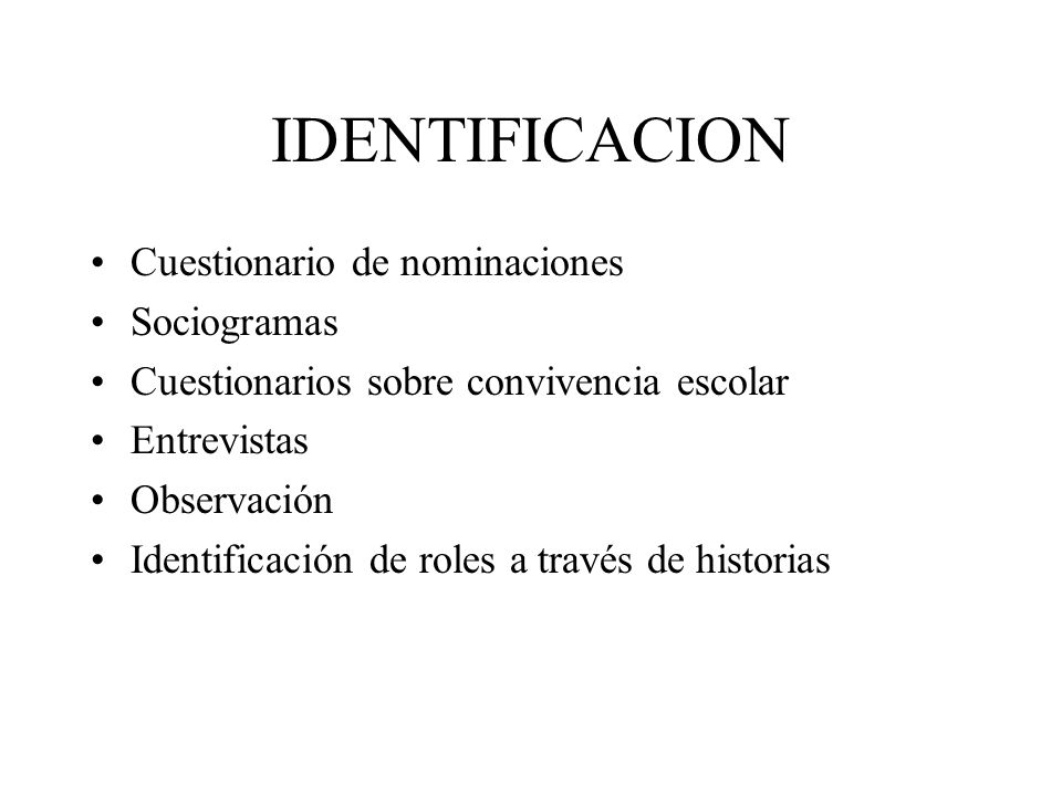 IDENTIFICACION Cuestionario de nominaciones Sociogramas